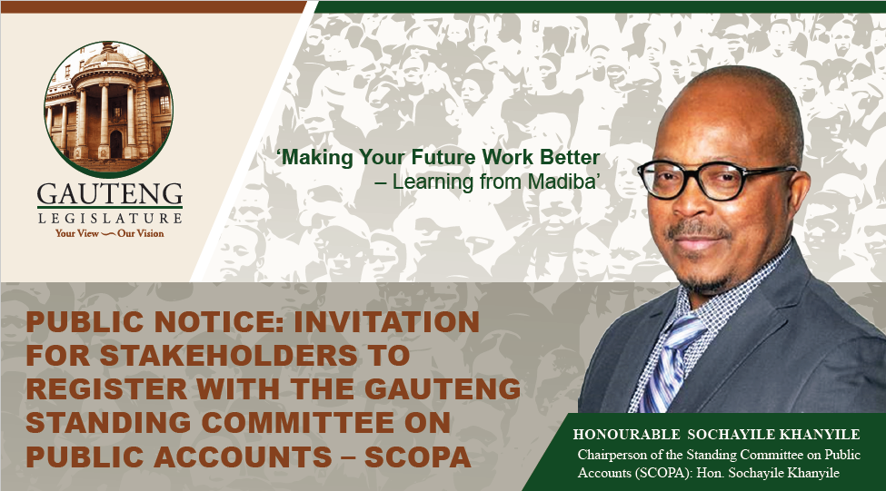 Invitation for Stakeholders to Register with the Gauteng Standing Committee on Public Accounts