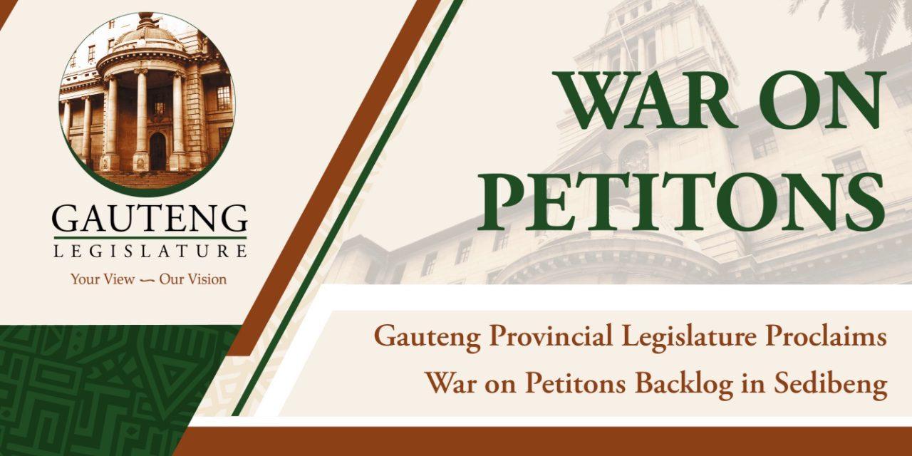 GAUTENG LEGISLATURE PROCLAIMS WAR ON PETITIONS BACKLOG IN SEDIBENG
